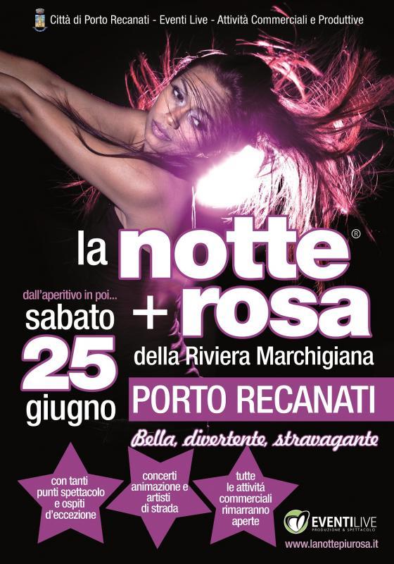 La Notte + Rosa a Porto Recanati